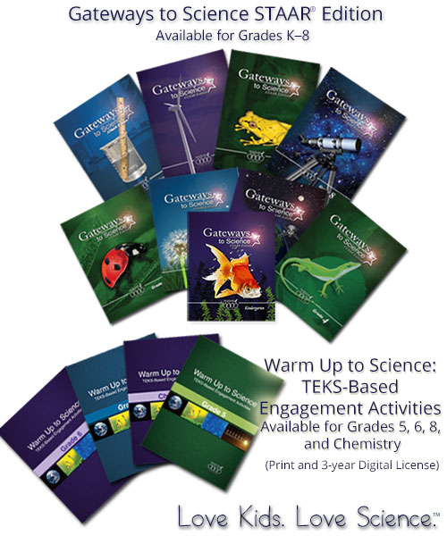Gateways to Science STAAR Edition Available for Grades K-8